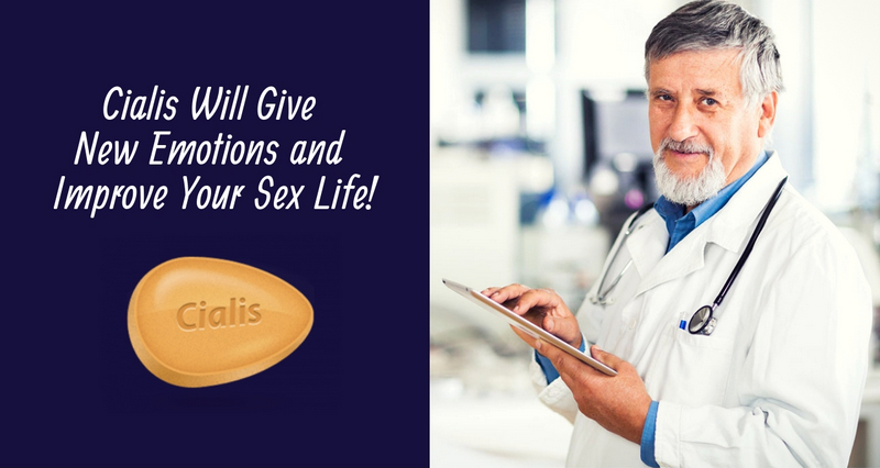 Cialis Will Give New Emotions and Improve Your Sex Life!